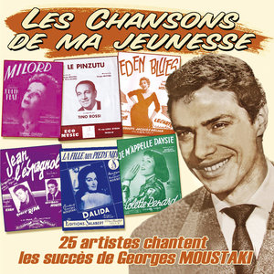 "25 artistes chantent les succès de Georges Moustaki (Collection ""Les chansons de ma jeunesse"") 
