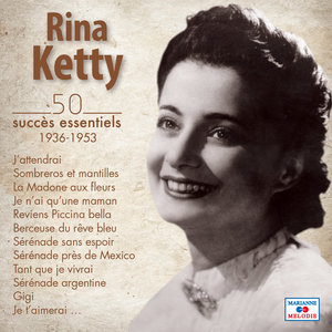 50 succès essentiels (1936-1953) | Rina Ketty