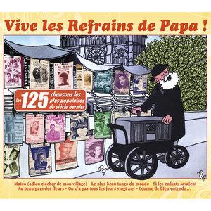 Vive les refrains de Papa ! (Les 125 chansons les plus populaires du siècle dernier) | Jacques Hélian et son Orchestre