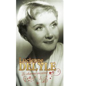 Le Charme incarné | Lucienne Delyle