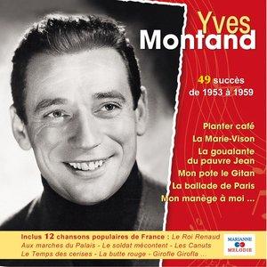 49 succès de 1953 à 1959   Yves Montand