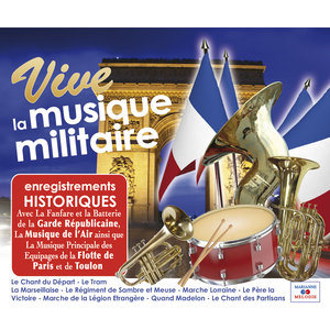 Vive la musique militaire | François-Julien Brun