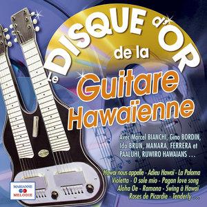 Le disque d'or de la guitare hawaïenne | Marcel Bianchi