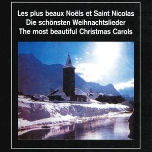 Les plus beaux Noëls et Saint Nicolas - The Most Beautiful Christmas Carols | Chorale de Noël