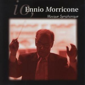 Io, Musique symphonique | Ennio Morricone's Orchestra