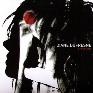 Effusions | Diane Dufresne