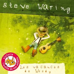 Les vacances de Woody | Steve Waring