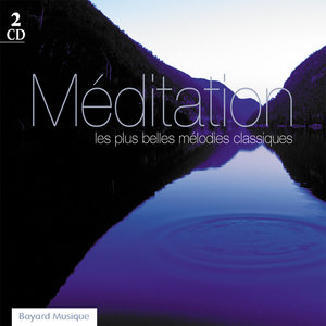 Méditation: Les plus belles mélodies classiques   Remi Masunaga