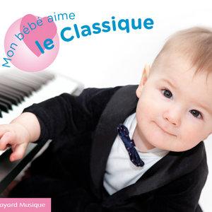 Mon bébé aime le classique | Dominique Merlet