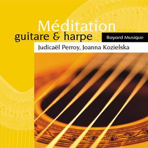 Méditation: Guitare & harpe | Judicaël Perroy