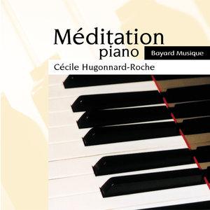 Méditation: Piano | Cécile Hugonnard-Roche