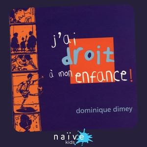 J'ai droit à mon enfance | Dominique Dimey