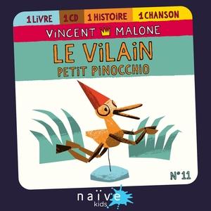 Le vilain petit Pinocchio | Vincent Malone
