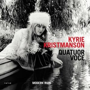 Modern Ruin   Kyrie Kristmanson