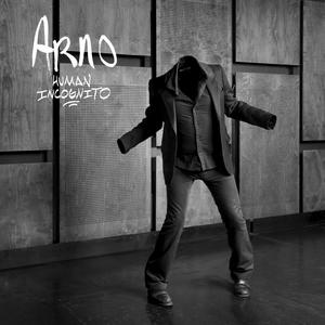 Human incognito | Arno