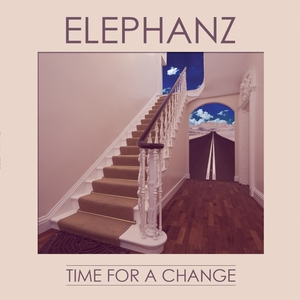 Time for a Change (Deluxe Edition) | Elephanz