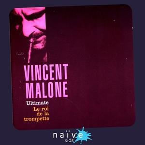 Le roi de la trompette | Vincent Malone