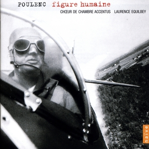 Poulenc: Figure Humaine | Laurence Equilbey