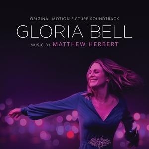 Gloria Bell | Matthew Herbert