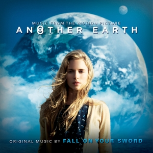 Another Earth | Fall On Your Sword