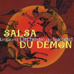 La Salsa Du Démon | Le Grand Orchestre du Splendid