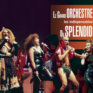 Les indispensables | Le Grand Orchestre du Splendid