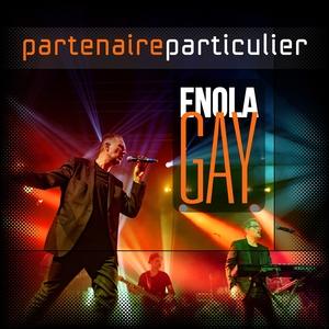 Enola Gay | Partenaire Particulier