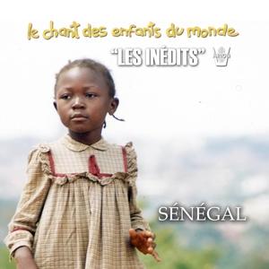 Les Inédits: Chant des Enfants du Monde: Sénégal | Les Enfants du Monde