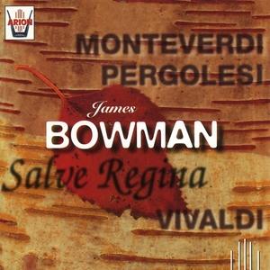 James Bowman : Salve Regina | James Bowman