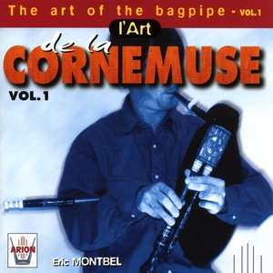L'art de la cornemuse, vol. 1   Eric Montbel