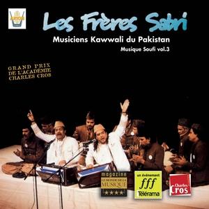 Musiciens Kawwali du Pakistan : Musique souffi vol.3 | Les Frères Sabri