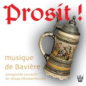 Prosit : Musique de Bavière | Oberlandler Kapelle-Coburg