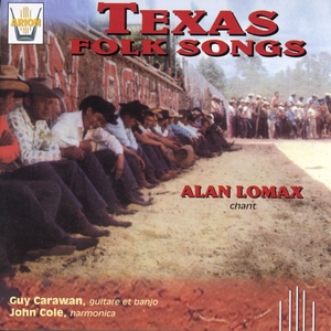 Texas folk songs | Alan Lomax