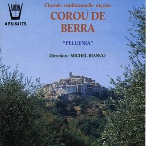 Peluenia   Chorale traditionnelle niçoise Corou de Berra