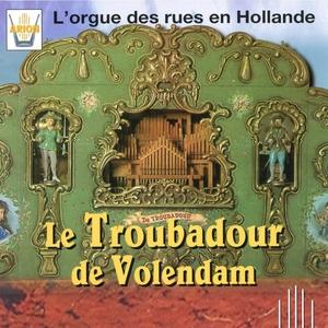 Le Troubadour de Volendam : L'orgue des rues en Hollande | Local Traditional Artist