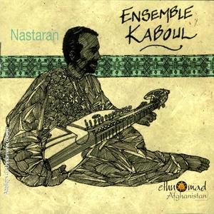 Nastaran - Afghanistan, Vol.2 | Ensemble Kaboul