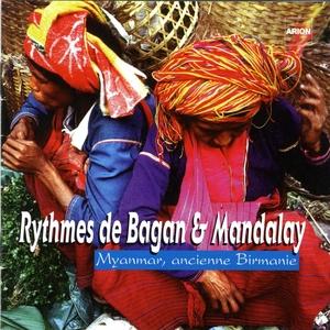 Rythmes de Bagan & Mandalay : Myanmar, ancienne Birmanie | Orchestre Sein du Wun