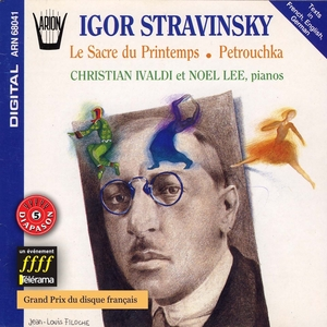 Stravinsky : Le sacre du Printemps, Petrouchka | Noël Lee