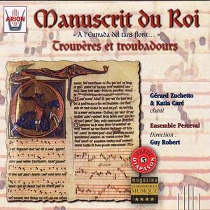 Manuscrit du roi : Trouvères & troubadours |