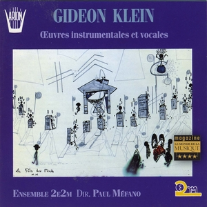 Klein : Oeuvres instrumentales et vocales | Ensemble 2e2m