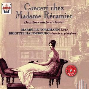 Concert chez Madame de Récamier : Duos pour harpe et clavier | Marielle Nordmann