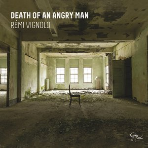 Death of an Angry Man | Remi Vignolo
