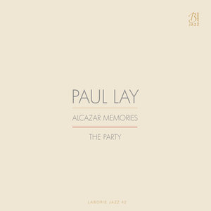 Alcazar Memories / The Party | Paul Lay