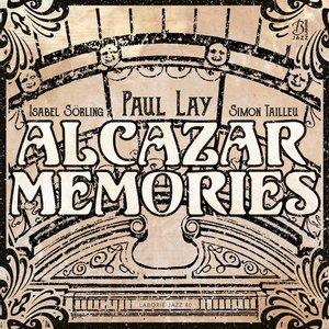 Alcazar Memories | Paul Lay