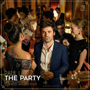 The Party (feat. Dré Pallemaerts & Clemens Van Der Feen) | Paul Lay