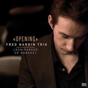 Opening | Fred Nardin Trio