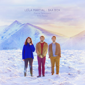 Warm Canto (Baa Box) | Leïla Martial
