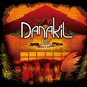 Live au Cabaret Sauvage | Danakil