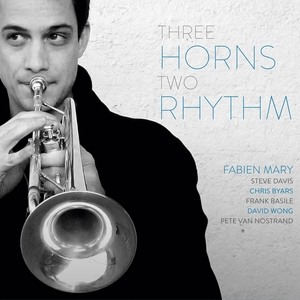 Three Horns Two Rhythm   Fabien Mary