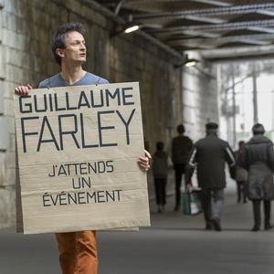 J'attends un événement | Guillaume Farley